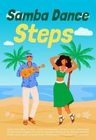 Samba dance steps poster flat vector template. Traditional dancing. Sea shore. Brochure, booklet one page concept design with cartoon characters. Latino musician and dancing woman flyer, leaflet