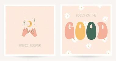 Set of two colorful postcards in hippie style with vintage lettering. Text Friends forever, Focus one the good. Boho chic textured postcards. Flat vector illustration.