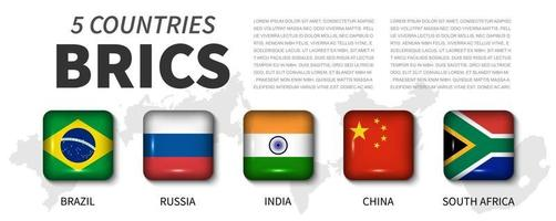 BRICS and membership flag . Association of 5 countries . Round angle square shiny button and country map background of member . Vector .