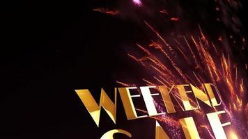 texte d'or de vente de week-end avec le mouvement de particules de feux d'artifice video