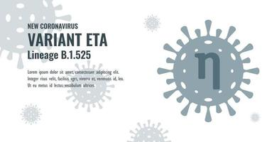 New Coronavirus or SARS-CoV-2 Variant Eta B.1.525 Illustration vector