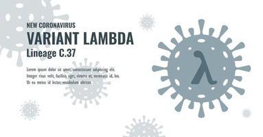 New Coronavirus or SARS-CoV-2 Variant Lambda C.37 Illustration vector