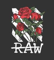 raw slogan with red roses illustration on stripe background vector
