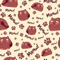 Brown seamless pattern with kawaii cats, meows and paws. Repetitive background with fat kitties and feline elements. Animal texture for scrapbooks and postcards with small kittens. vector