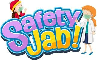 Safety Jab font with cartoon character wear medical mask vector