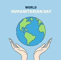 World Humanitarian Day 19 August. Human hands holding clean earth. vector