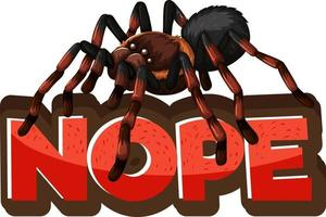 Spider cartoon character with Nope font banner isolated vector