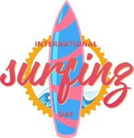 International Surfing Day font with a surfboard banner isolated vector
