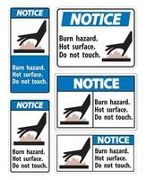 Notice Burn hazard,Hot surface,Do not touch Symbol Sign Isolate on White Background,Vector Illustration vector