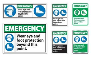 Emergency Sign Wear Eye And Foot Protection Beyond This Point With PPE Symbols vector