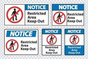 Notice Restricted Area Keep Out Symbol Sign Isolate on transparent Background,Vector Illustration vector