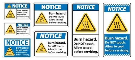 Notice Burn hazard safety,Do not touch label Sign on white background vector