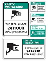 Safety Instructions this Area Is Under 24 hour Video Surveillance Symbol Sign Isolated on White Background,Vector Illustration vector