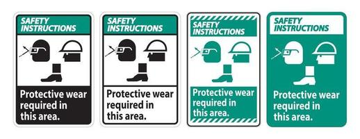 Safety Instructions Sign Protective Wear Is Required In This Area.With Goggles, Hard Hat, And Boots Symbols on white background vector