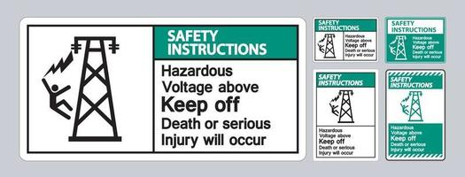 Safety Instructions Hazardous Voltage Above Keep Out Death Or Serious Injury Will Occur Symbol Sign vector