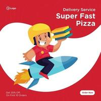 Banner design of super fast delivery service of pizza template vector