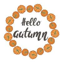 Circular frame of pumpkins with hand lettering hello autumn vector illustration