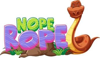 Snake cartoon character with Nope Rope font banner isolated vector