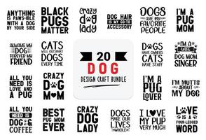 Craft design bundle with Dog lettering quotes. vector