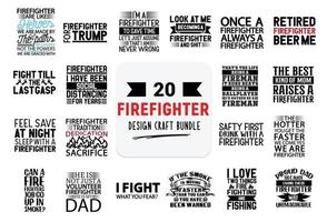 Craft design bundle with firefighter lettering quotes. vector