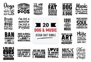 Craft design bundle with Dog and Music lettering quotes. vector