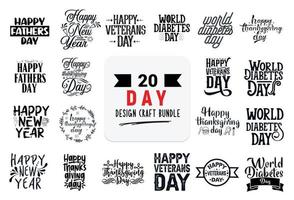 Craft design bundle with Day lettering quotes. vector