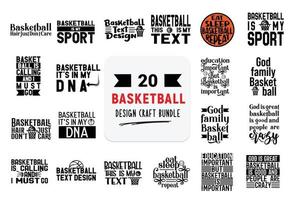 Craft design bundle with basketball lettering quotes. vector
