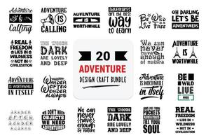 Craft design bundle with adventure lettering quotes. vector
