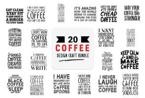 Craft design bundle with coffee lettering quotes. vector