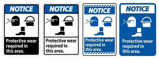 Notice Sign Protective Wear Is Required In This Area.With Goggles, Hard Hat, And Boots Symbols on white background vector