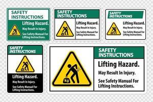 peligro de elevación, puede provocar lesiones, consulte el manual de seguridad para obtener instrucciones de elevación símbolo signo aislar sobre fondo transparente, ilustración vectorial vector