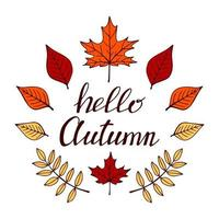 Set of the hand drawn lettering with decorative elements, autumn leaves. Text Hello autumn on the white background. Vector illustration. Perfect for prints, flyers, banners, invitations
