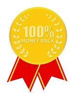 Gold Label 100 Money back. Vector Illustration
