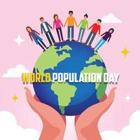 Poster of the World Population Day with the Earth holds by hands. vector