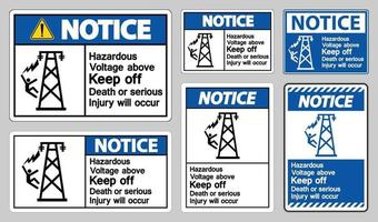 Notice Hazardous Voltage Above Keep Out Death Or Serious Injury Will Occur Symbol Sign vector