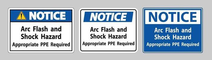 Notice Sign Arc Flash And Shock Hazard Appropriate PPE Required vector