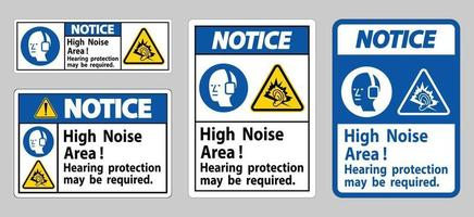 Notice Sign High Noise Area Hearing Protection May Be Required vector