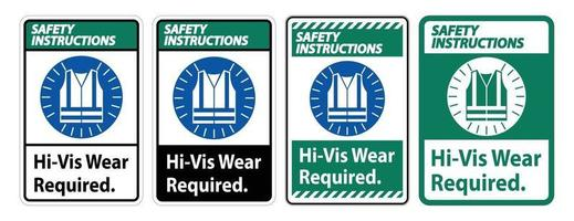 Safety Instructions Sign Hi-Vis Wear Required on white background vector