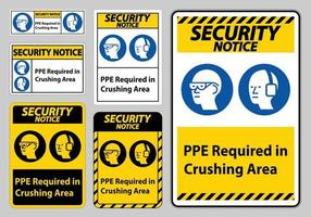 Security Notice Sign PPE Required In Crushing Area Isolate on White Background vector