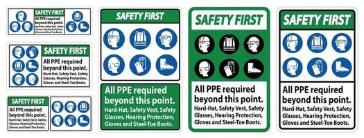 Safety First PPE Required Beyond This Point. Hard Hat, Safety Vest, Safety Glasses, Hearing Protection vector