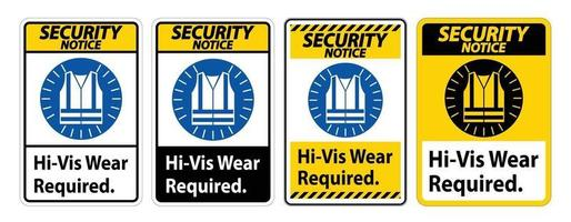 Security Notice Sign Hi-Vis Wear Required on white background vector