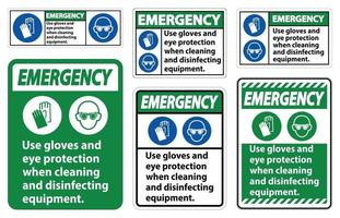 Emergency Use Gloves And Eye Protection Sign on white background vector