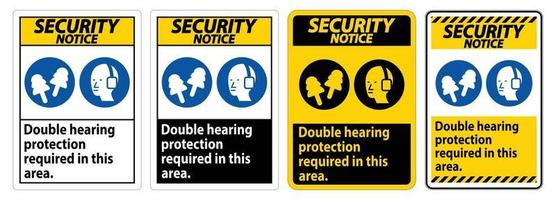 Security Notice Sign Double Hearing Protection Required In This Area With Ear Muffs and Ear Plugs vector