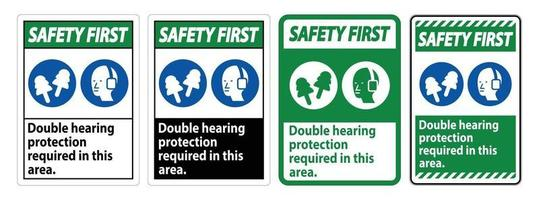 Safety First Sign Double Hearing Protection Required In This Area With Ear Muffs and Ear Plugs vector