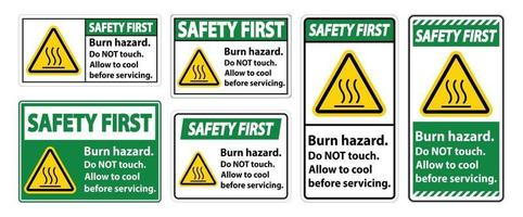 Safety First Burn hazard safety,Do not touch label Sign on white background vector