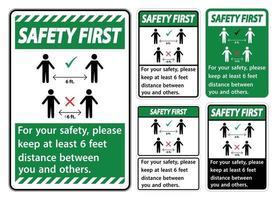 la seguridad primero mantenga una distancia de 6 pies; por su seguridad, mantenga una distancia de al menos 6 pies entre usted y los demás. vector