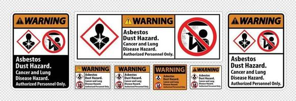 Warning Safety Label,Asbestos Dust Hazard, Cancer And Lung Disease Hazard Authorized Personnel Only vector