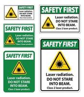 Safety First Laser radiation,do not stare into beam,class 2 laser product Sign on white background vector