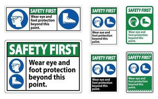 Safety First Sign Wear Eye And Foot Protection Beyond This Point With PPE Symbols vector