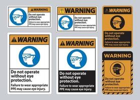 Warning Sign Do Not Enter Without Wearing Eye Protection,Vision Damage Can Result vector